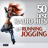 50 Best Radio Hits for Running and Jogging (Unmixed Workout Fitness Hits for Running, Jogging, Gym, Cardio and Cycling) by Various Artists