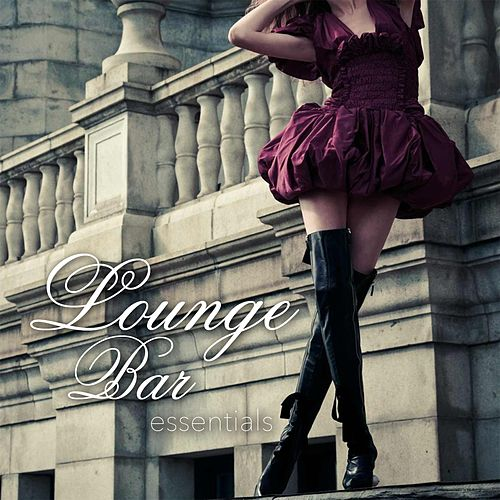 Lounge Bar Essentials by Various Artists
