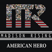 American Hero von Madison Rising