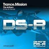 The Anthem by Trance Mission