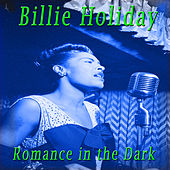 Romance in the Dark by Billie Holiday
