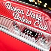 Buena Vista Bolero Club, Vol. 1 de Various Artists