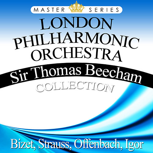 Sir Thomas Beecham Collection by London Philharmonic Orchestra