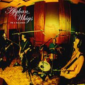 I'm A Soldier by Afghan Whigs