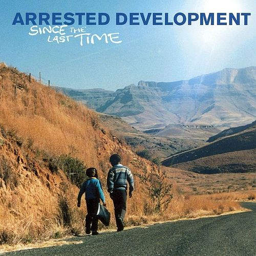 Since The Last Time by Arrested Development