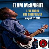 Live from the Thief River by Elam McKnight