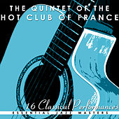 16 Classic Performances of: The Quintet of the Hot Club of France by Quintet Of The Hot Club Of France