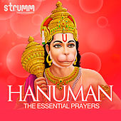 Hanuman - The Essential Prayers by Various Artists