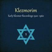 Klezmorim (Early Klezmer Recordings 1920 - 1960), Volume 1 by Various Artists