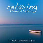 Relaxing Classical Music de Various Artists
