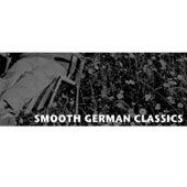 Smooth German Classics de Various Artists