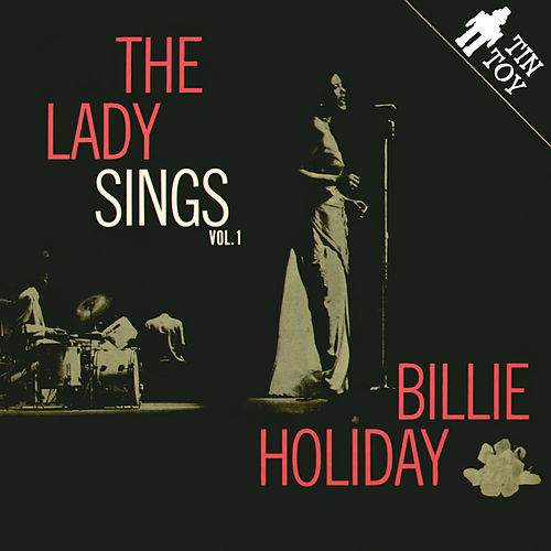 The Lady Sings, Vol. 1 by Billie Holiday