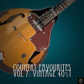 Country Favourites, Vol. 7: Vintage 40's I by Various Artists
