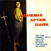 Bohemia After Dark (feat. Nat Adderley, Cannonball Adderley, Donald Byrd & Horace Silver) [Bonus Track Version] by Kenny Clarke