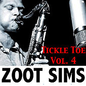 Tickle Toe, Vol. 4 de Zoot Sims