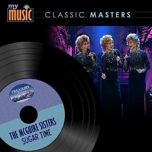 Sugar Time by McGuire Sisters