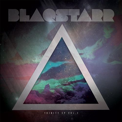 Trinity EP, Vol. 1 by DJ Blaqstarr