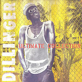 Ultimate Collection by Dillinger