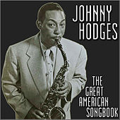 The Great American Songbook by Johnny Hodges