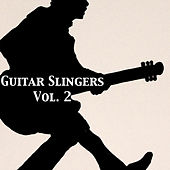 Guitar Slingers, Vol. 2 di Various Artists