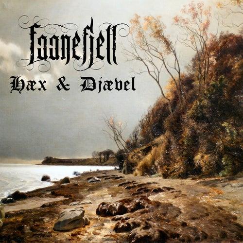 Hæx & Djævel by Faanefjell