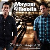 Eu Não Imaginava de Maycon & Renato