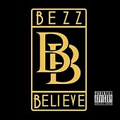 Bezz Believe by Bezz Believe