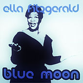 Blue Moon by Ella Fitzgerald
