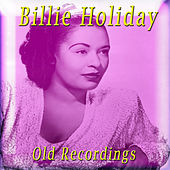 Old Recordings von Billie Holiday