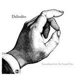 Soundtrack For The Sound Eye von Dalindèo