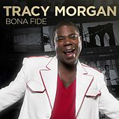 Bona Fide by Tracy Morgan