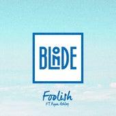 Foolish von Blonde