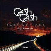 Take Me Home Remixes de Cash Cash