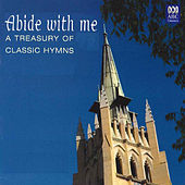 Abide With Me: A Treasury of Classic Hymns by Various Artists