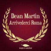 Arrivederci Roma de Dean Martin
