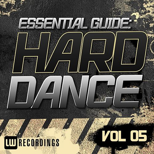 Essential Guide: Hard Dance Vol. 05 - EP by Various Artists