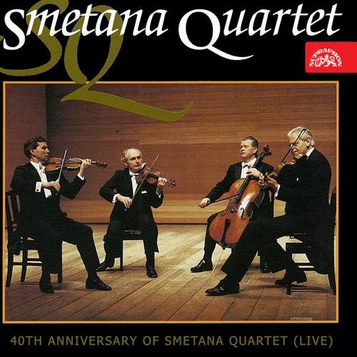40th Anniversary of Smetana Quartet (Live) by Smetana Quartet