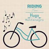 Riding Tunes by Hugo Montenegro