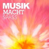 Musik macht Spass by Various Artists