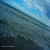 Quiet Place - Single by Fabio Scalabroni
