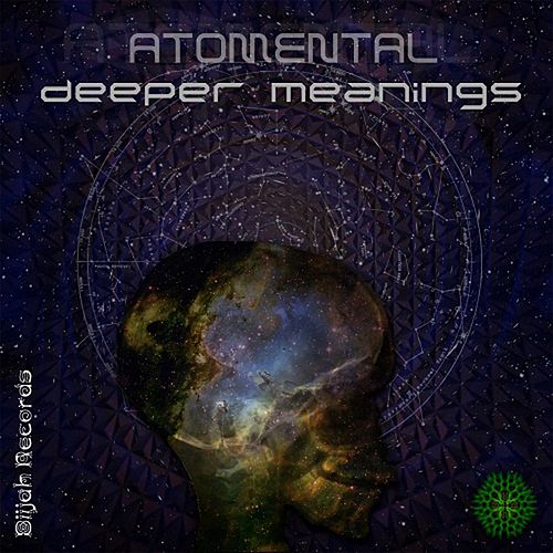 Deeper Meanings - Single by Atomental