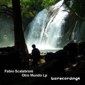 Otro Mundo - EP by Fabio Scalabroni