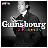 Serge Gainsbourg & Friends de Various Artists