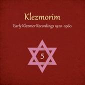Klezmorim (Early Klezmer Recordings 1920 - 1960), Volume 5 by Various Artists