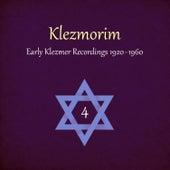 Klezmorim (Early Klezmer Recordings 1920 - 1960), Volume 4 by Various Artists