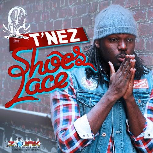 Shoes Lace - Single by T'Nez