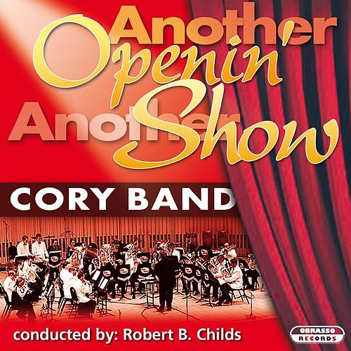 Another Openin' Another Show by The Cory Band