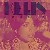 Rumble - Single by Kelis