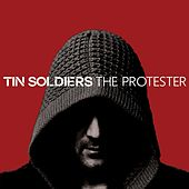 The Protester de Tin Soldiers