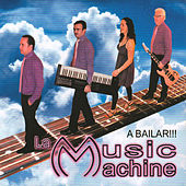 A Bailar!!! de Music Machine